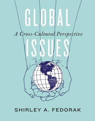 Global Issues By Fedorak, Shirley A.